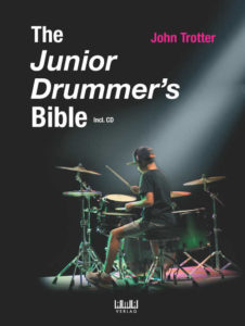 The Junior Drummer's Bible written by John Trotter